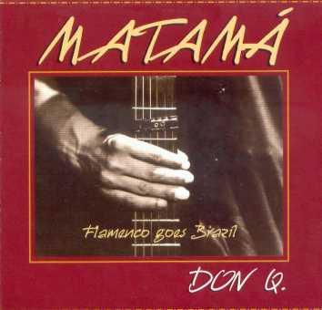 MATAMÁ | Don Q.